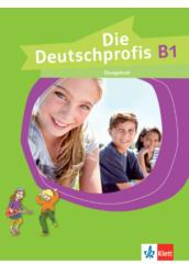 Die Deutschprofis B1 Übungsbuch