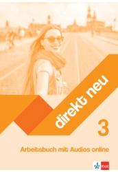 Direkt Neu Arbeitsbuch 3 mit Audios online