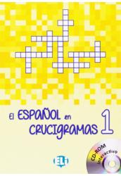 El Espanol en Crucigramas 1 y CD ROM