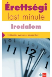 Érettségi Last minute - Irodalom