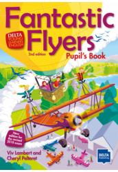 Fantastic Flyers 2nd Pupils Book