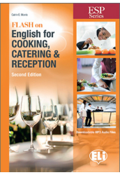 Flash on English for Cooking Catering and Reception Second Edition