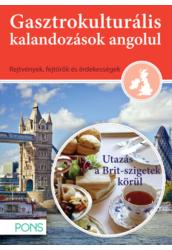 PONS Gasztrokulturális kalandozások angolul   Utazás a Brit szigetek körül