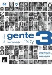 Gente hoy 3. Libro de trabajo + CD