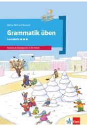Meine Welt auf Deutsch: Grammatik Übungen Lernstufe 3