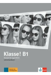 Klasse! B1 Lehrerhandbuch mit 4 Audio CDs und 1 Video DVD