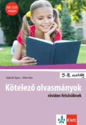 Kötelező olvasmányok röviden felsősöknek 5 8. o. NAT 2020 alapján