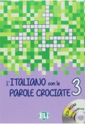 L'Italiano con le Parole Crociate 3 e CD ROM