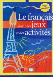 Le francais avec des jeux et des activités Pré-Intermédiaire
