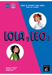 Lola y Leo 3. Libro del alumno
