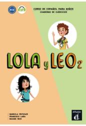 Lola y Leo 2. Cuaderno de ejercicios