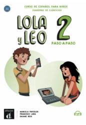 Lola y Leo 2 paso a paso Cuaderno de ejercicios