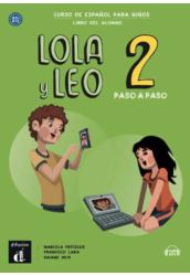 Lola y Leo 2 paso a paso Libro del alumno