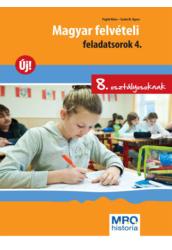 Magyar felvételi feladatsorok 4. 8. o