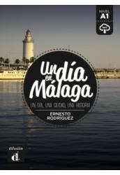Un día en Málaga - Egy nap Málagában
