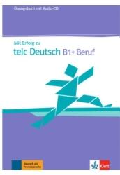 Mit Erfolg zu telc Deutsch B1+ Beruf Übungsbuch mit Audio CD