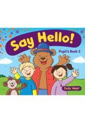 Say Hello Pupil's Book 2