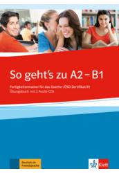 So geht's zu NEU Übungsbuch A2 B1 plus Audio CD