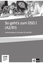 So geht's zum DSD I (A2/B1) Lehrerhandbuch mit Audio-CD und DVD