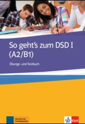 So geht's zum DSD I (A2/B1) Übungs- und Testbuch