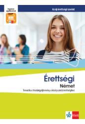 Érettségi Német Tematikus feladatgyűjtemény a középszintű érettségihez