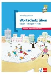 Wortschatz üben: Freizeit – Mein Jahr – Feste