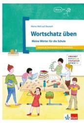Wortschatz üben: Meine Wörter für die Schule