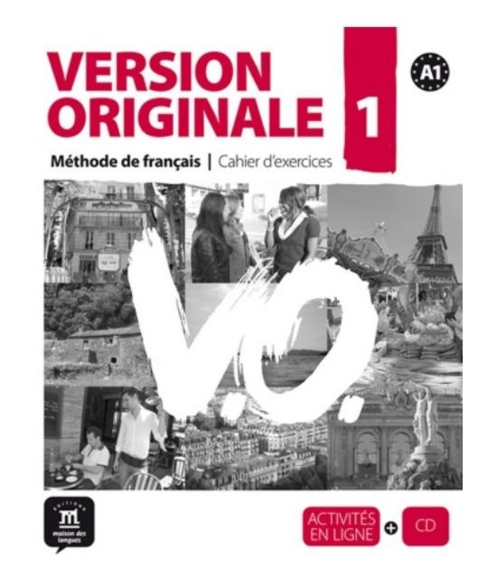 Version Originale 1 Cahier d'exercices + CD + Activités en Ligne