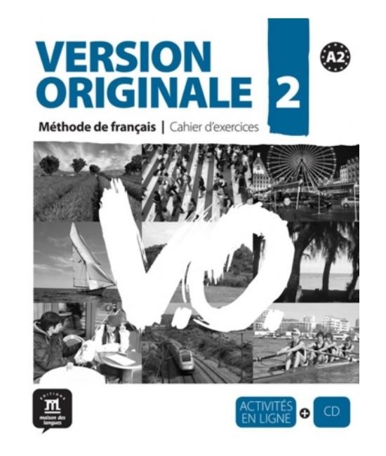Version Originale 2 Cahier d'exercices + CD + Activités en Ligne