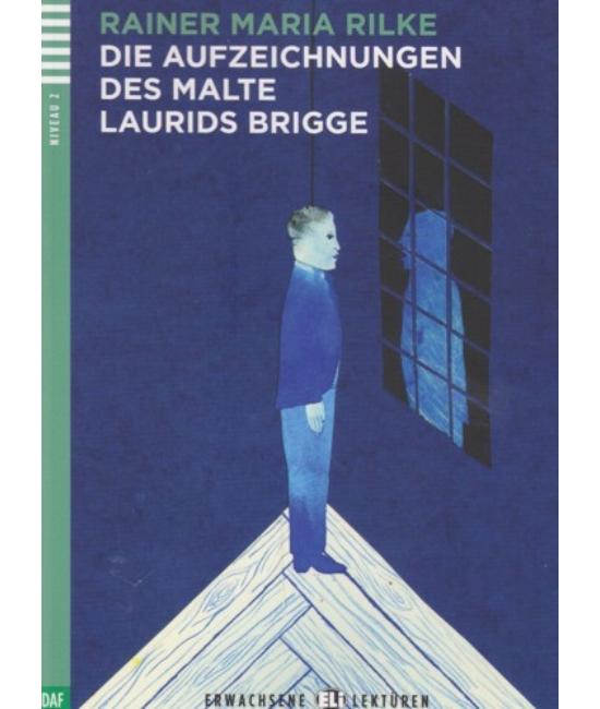 DIE AUFZEICHNUNGEN DES MALTE LAURIDS BRIGGE + Audio-CD