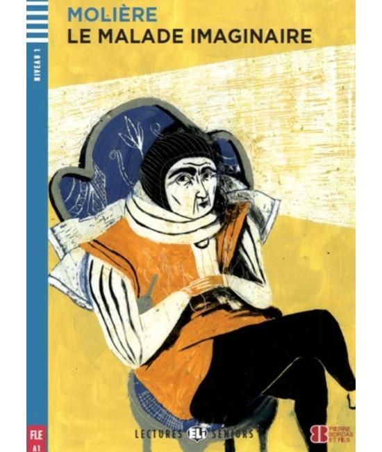 LE MALADE IMAGINAIRE + Audio-CD