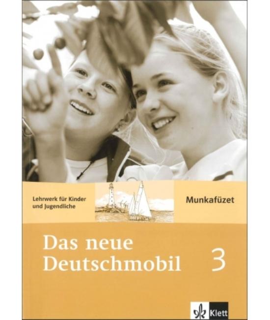 Das neue Deutschmobil 3. Munkafüzet