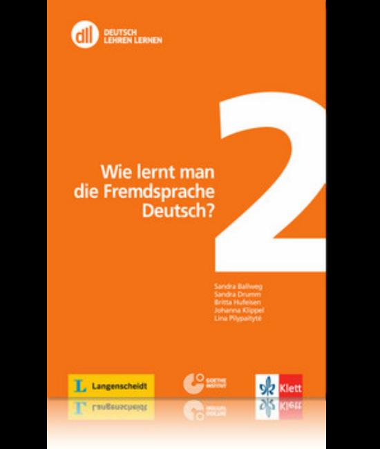 dll2: Wie lernt man die Fremdsprache Deutsch?