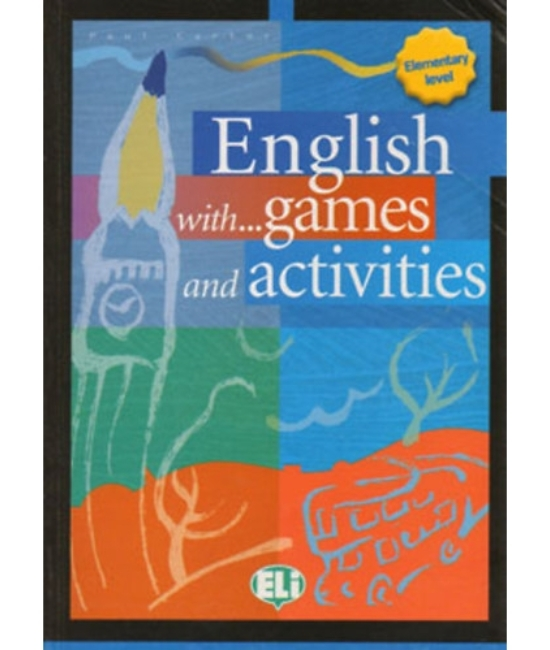 English with Games, Activities and Lots of Fun Elementary