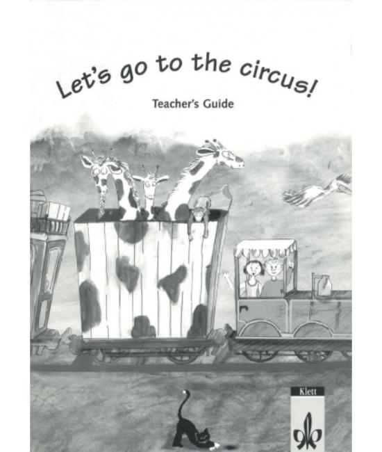 Let's go to the circus! Tanári kézikönyv