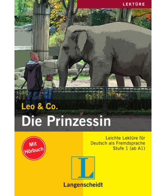 Die Prinzessin - Könnyített olvasmányok német, mint idegen nyelv