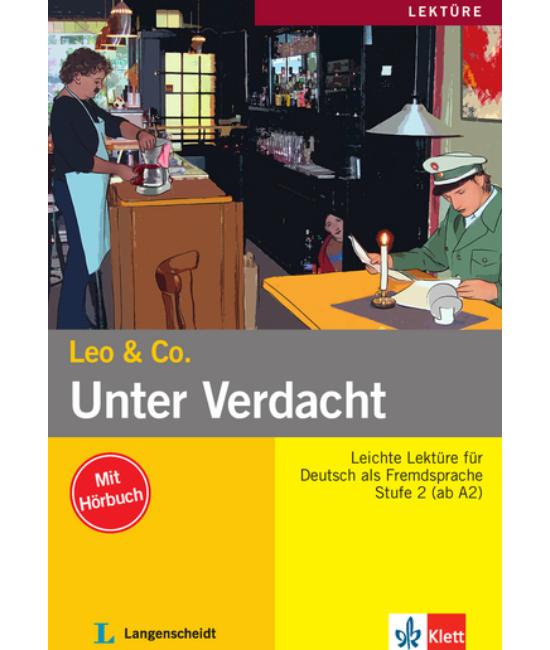 Unter Verdacht! - Könnyített olvasmányok német, mint idegen nyelv