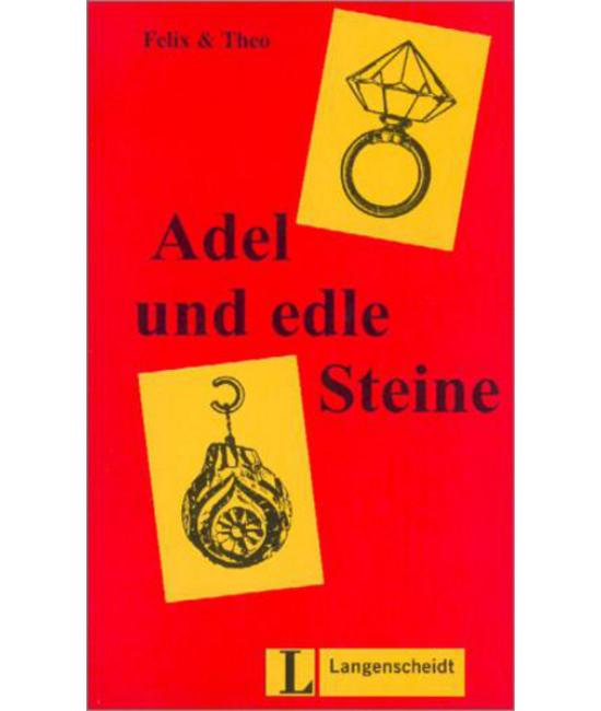 Adel und edle Steine
