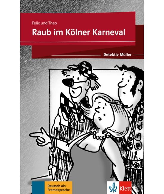 Raub im Kölner Karneval