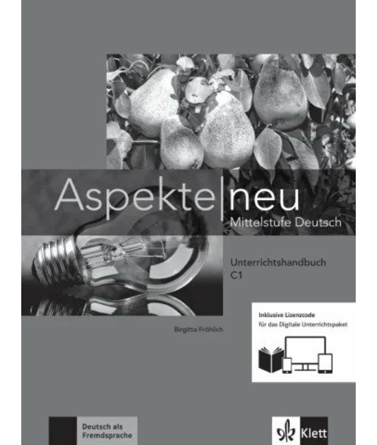 Aspekte neu C1 Mittelstufe Deutsch Unterrichtshandbuch inklusive Lizenzcode für das Digitale Unterrichtspaket
