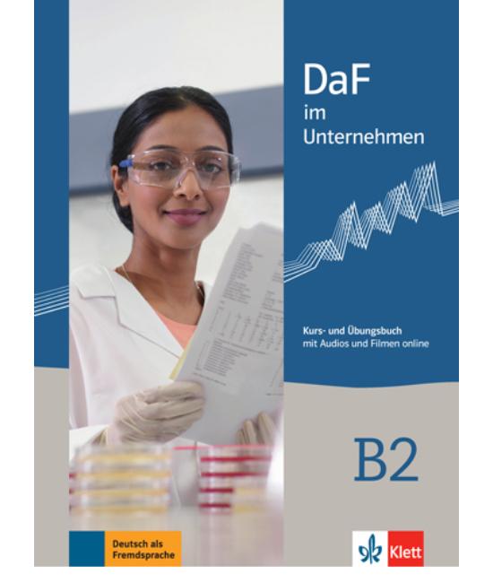 DaF im Unternehmen B2 Kurs-  und Übungsbuch mit Audios und Filmen online