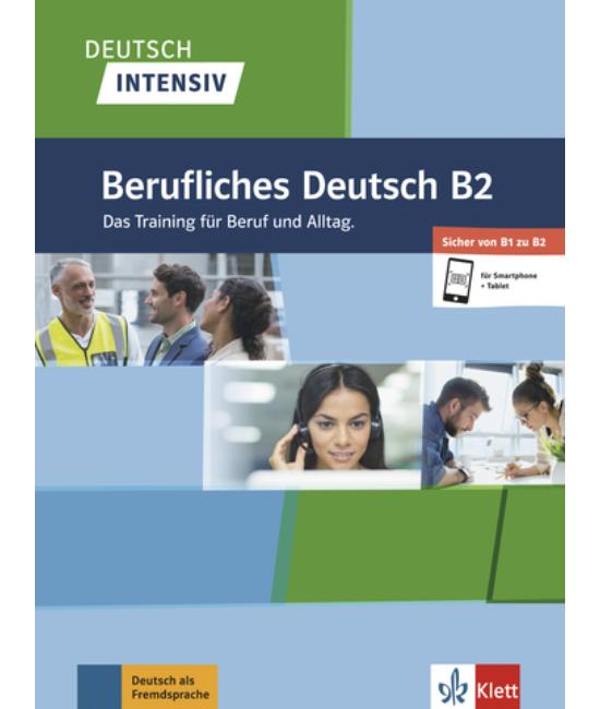 Deutsch Intensiv Berufliches Deutsch B2 Das Training.