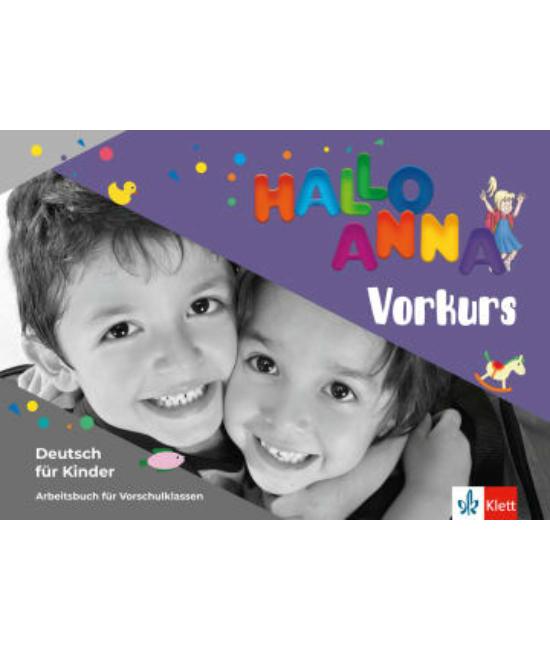 Hallo Anna Vorkurs Arbeitsbuch