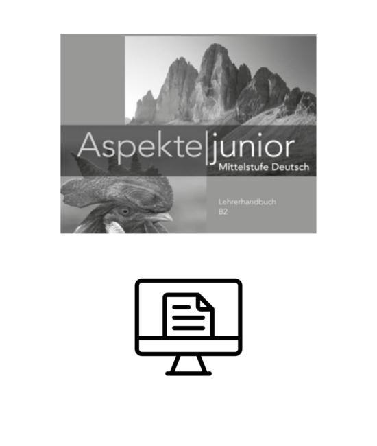 Aspekte junior B2 Lehrerhandbuch - digital