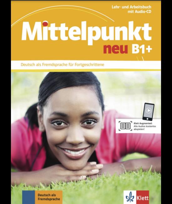 Mittelpunkt neu B1+ Lehr- und Arbeitsbuch mit Audio-CD