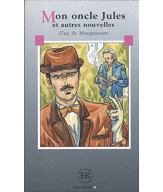 Mon oncle Jules et autres nouvelles