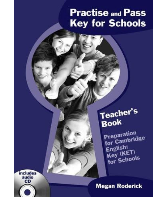 Practise and Pass Key for Schools Teacher's Book with Audio CD