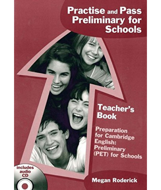 Practise and Pass Preliminary for Schools Student's Book
