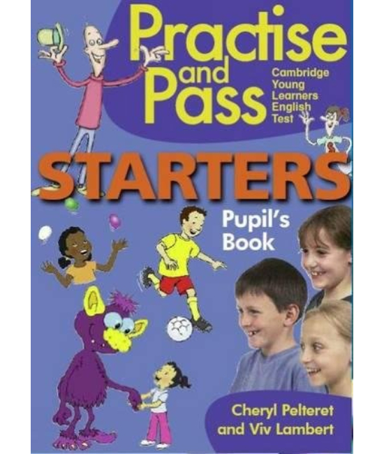 Practise and Pass Starter Student' Book
