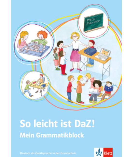 So leicht ist DaZ! Mein Grammatikblock